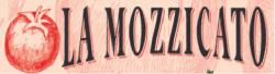 LA MOZZICATO